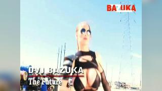 DVJ BAZUKA The Future