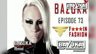 Bazuka Remind Episode 73